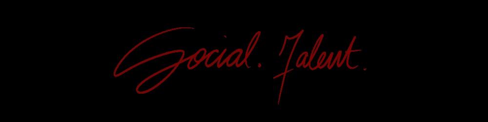 Social. Talent.